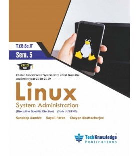 Linux  System Administration Sem 5 TyBscIT Tech-Knowledge Publication