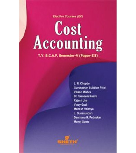 Cost Accounting (CA-III) TYBAF Sem 5 Sheth Publication