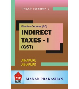 Taxation-IV (Indirect Tax-II) TYBAF Sem 5 Manan Prakashan
