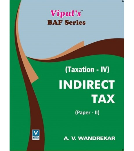 Taxation-IV (Indirect Tax-II) TYBAF Sem 5 Vipul Prakashan