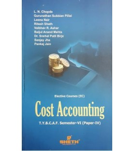 Cost Accounting (Paper-IV) TYBAF Sem 6 Sheth Publication