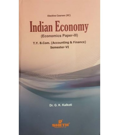 Indian Economy (Paper-III) TYBAF Sem 6 Sheth Publication