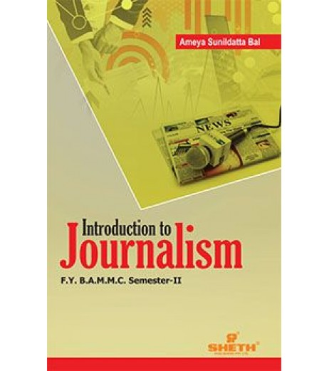 Introduction to Journalism FYBAMMC Sem 2 Sheth Publication