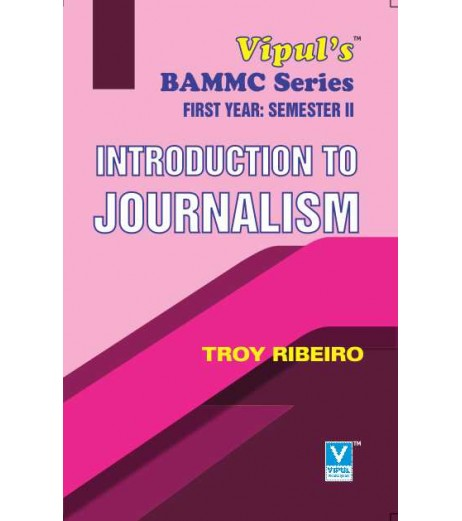 Introduction to Journalism FYBAMMC Sem 2 Vipul Prakashan