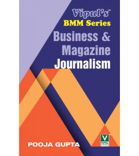 Business and Magazine Journalism TYBAMMC Sem 6 Vipul Prakashan