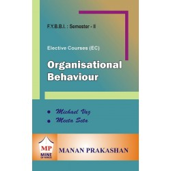 Organisational Behaviour FYBBI Sem 2 Manan Prakashan