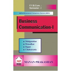 Business Communication - I fybcom Sem 1 Manan Prakashan