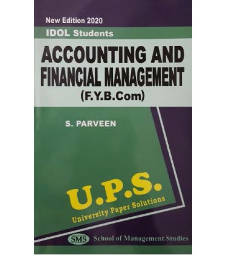 Accounting and Financial Management -I fybcom Sem 1 UPS Idol Students