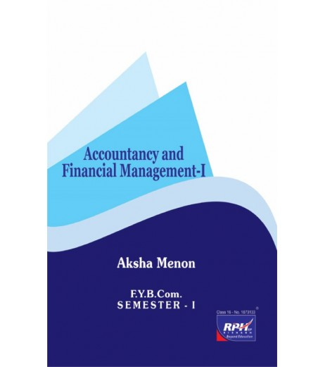 Accounting and Financial Management -I fybcom Sem 1 Rishabh Publication