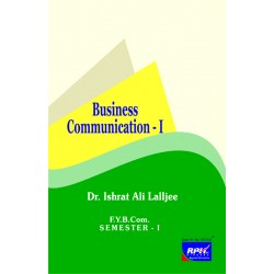 Business Communication - I fybcom Sem 1 rishabh Publication