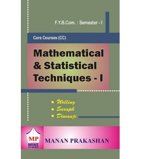 Mathematical and Statistical Techniques - I fybcom Sem 1 Manan Prakashan