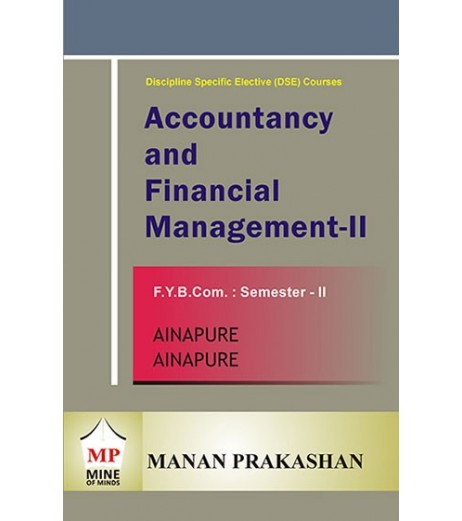 Accounting and Financial Management -II Fybcom Sem 2 Manan Prakashan