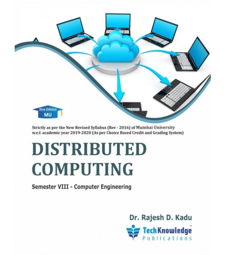 Distributed Computing Final year Sem VIII Computer Engg Techknowledge Publication
