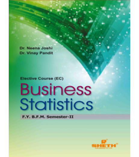 Business Statistics FYBFM Sem 2 Sheth