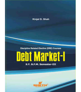 Debt Markets-I SYBFM Sem III Sheth Pub.