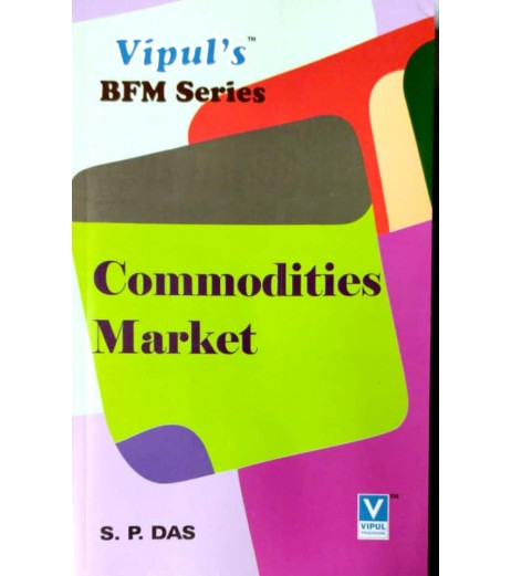 Commodities Market SYBFM Sem III Vipul Prakashan