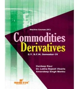Commodity Derivatives SYBFM Sem 4 Sheth Publication