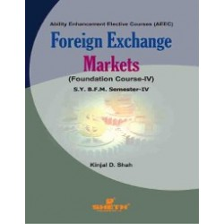 Foreign Exchange Markets SYBFM Sem 4 Sheth Publication
