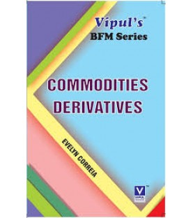 Commodity Derivatives SYBFM Sem 4 Vipul Prakashan