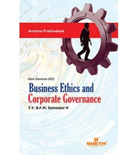 Business Ethics and Corporate Governance TYBFM Sem V Sheth Pub.