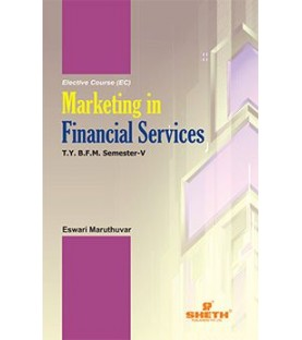 Marketing in Financial Services TYBFM Sem V Sheth Pub.