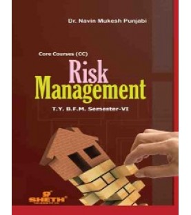 Risk Management TYBFM Sem 6 Sheth Publication