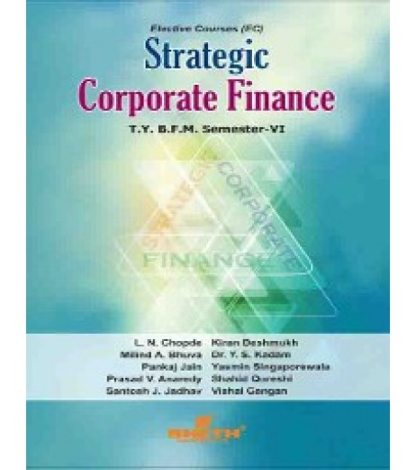 Strategic Corporate Finance TYBFM Sem 6 Sheth Publication