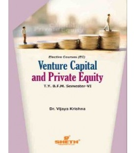 Venture Capital and Private Equity TYBFM Sem 6 Sheth Publication