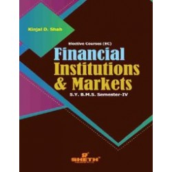 Financial Institutions and Markets SYBMS Sem 4 Sheth