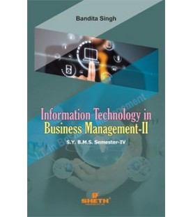 Information Technology in Business management-II SYBMS Sem 4 Sheth Publication