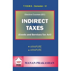 Indirect Taxes (Goods and Service Tax) Tybms Sem 6 Manan