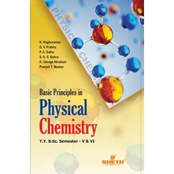 Basic Principles in Physical Chemistry T.Y.B.Sc Sem 5 and 6