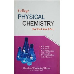 College Physical Chemistry F.Y.B.Sc First Year Himalaya Publication