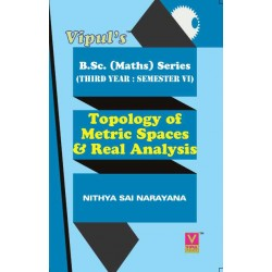 Topology of Metric Spaces and Real Analysis Maths – III T