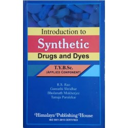 Introduction to Synthetics Drugs T.Y.B.Sc Chemistry Sem 5 and 6 Himalaya Publication