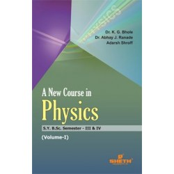 New Course in Physics Vol-1 S.Y.B.Sc Semester III & IV
