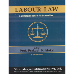 Labour Law for FYBSL and FYLLB  Sem 1 By Prakash Mokal