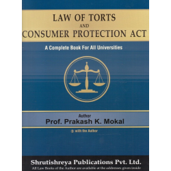 Law Of Torts and Consumer Protection for FYBSL and FYLLB  Sem 1 by Prakash Mokal