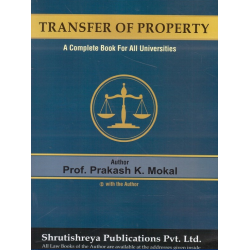 Transfer of Property and Easement Act SYBSL and SYLLB  Sem 3 Prakash Mokal Law Books