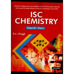 ISC Chemistry Class 11 Part 1 and 2 by K L Chugh