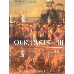 Social Science -  OurPasts-III Part -1 (History) NCERT