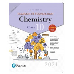 Pearson Foundation Series Chemistry Class 10 2021 edition