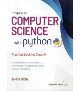 Computer Science with Python by Sumita Arora including Practical Books for Class 11
