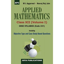 Applied Mathematics for CBSE Class 12 by M L Aggarwal