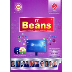 I.T Beans Class 5 Based on Windows 7 with MS Office 2010
