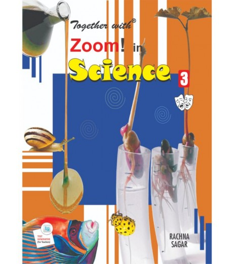 Together With Zoom In Science for Class 3