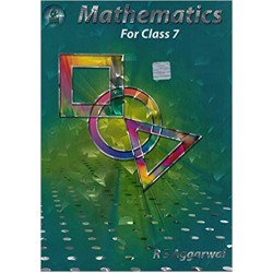Maths- Mathematics by R.S.Aggarwal Class 7