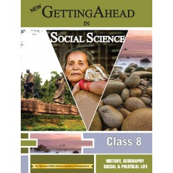 Social Science-Getting Ahead in Social Science Class 8