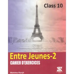French-Entre Jeunes-2 Cahier D' Exercices Class 10