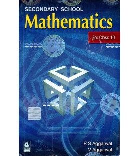Mathematics for Class 10 by R S Aggarwal 2021-22